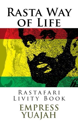 Rasta Way of Life: Rastafari Livity Book por Empress Yuajah Ms