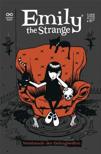 Emily the Strange Comic: Chairman of the Bored. Band 1