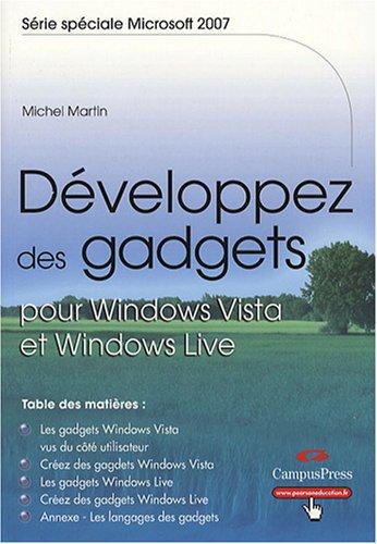 Exploitez et développez Les gadgets sous Vista par Michel Martin