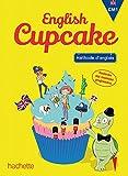Anglais CM1 - Collection English Cupcake - Livre élève - Ed. 2016