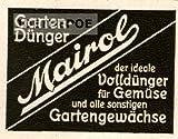 1948 Anzeige: MAIROL / GARTENDÜNGER - Format-ca.65x50 mm - alte Werbung /Originalwerbung/ Printwerbung / Anzeigenwerbung / Inserat