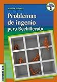 Problemas de ingenio para Bachillerato (Ciudad de las ciencias)