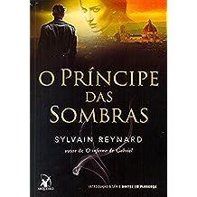 O Príncipe das Sombras (Em Portuguese do Brasil)