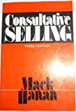 Consultative Selling by Mack Hanan (1987-03-06)