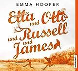 Etta und Otto und Russell und James von Emma Hooper