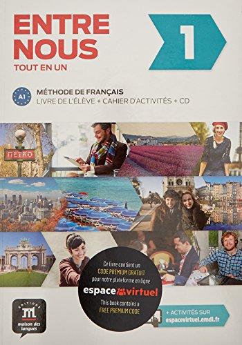Entre Nous: Livre De L'eleve + Cahier D'activites + Cds (2) 1 (A1)