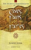 The Secret Commonwealth of Elves, Fauns and...