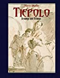 Tiepolo: Drawings and Etchings