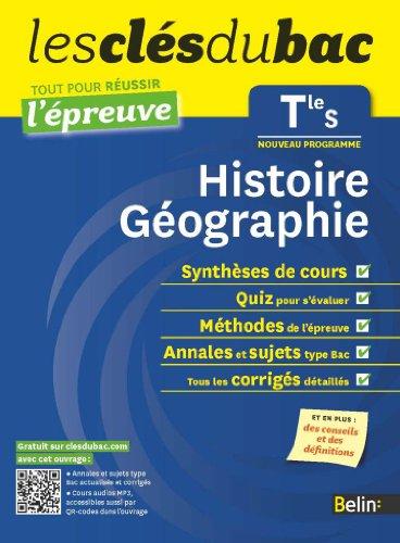 Histoire-Géographie Tle S : Tout pour réussir l'épreuve