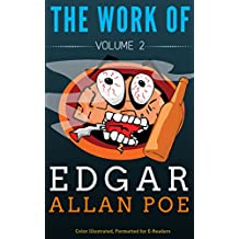 The Works of Edgar Allan Poe- Volume 2: Color Illustrated, Formatted for E-Readers (Unabridged Version) (English Edition)