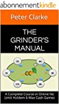 The Grinder's Manual: A Complete Cour...