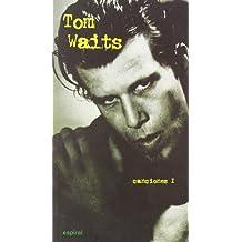 Canciones I Tom Waits (Espiral / Canciones)