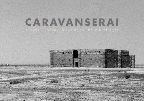 Caravanserai par Reza Bar′am-ben Aslan