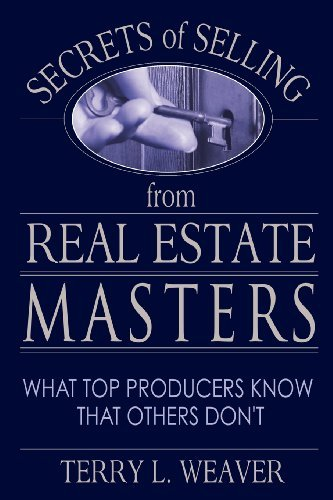 Secrets of Selling from Real Estate Masters: What Top Producers Know That Others Don't by Terry L Weaver (2007-01-15)