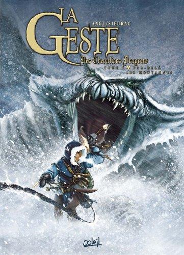 La Geste des Chevaliers Dragons T06 : Par-delà les montagnes