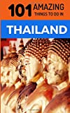 Best Things To Do In Las - 101 Amazing Things to Do in Thailand: Thail Review