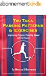 Tiki Taka Passing Patterns & Exercise...