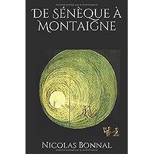 De Sénèque à Montaigne