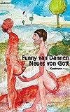 Neues von Gott - Funny van Dannen