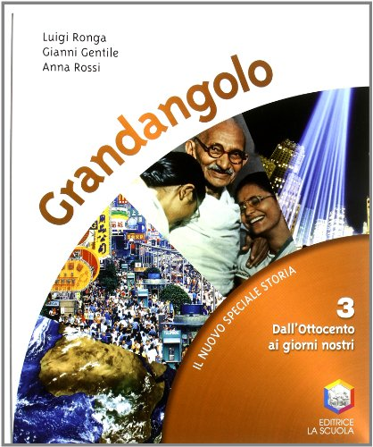 Grandangolo. Con Quaderno abilità-Guida. Per la Scuola media. Con CD-ROM. Con espansione online: 3