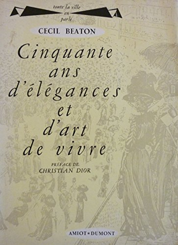 cecil-beaton-cinquante-ans-delegances-et-dart-de-vivre-the-glass-of-fashion-traduit-de-langlais-par-