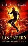 Les Enfers (Les gardiens des âmes t. 4)