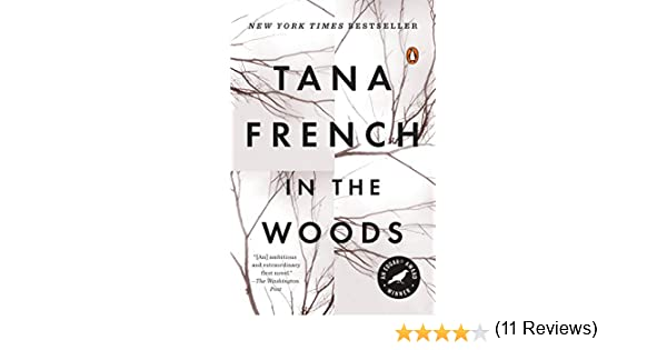 In the Woods (Dublin Murder Squad, Book 1) eBook: Tana French: Amazon fr