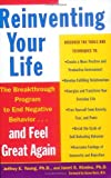 By Jeffrey E. Young - Reinventing Your Life: The Breakthrough Program To End Negative Behaviour And Feel Great Again (Reprint)