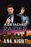 Front cover for the book A Detached Raider by Ana Night