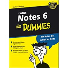 Lotus Notes 6 Fur Dummies (Für Dummies)