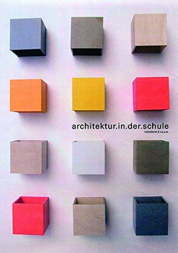 architektur.in.der.schule: transform 2 r.a.u.m. (7. bis 13. Klasse)