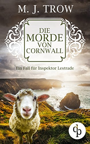 Die Morde von Cornwall: Ein Fall für Inspektor Lestrade (Cosy Crime, viktorianischer Krimi) (Inspektor Lestrade Krimi-Reihe 2)