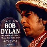 The Best Of Bob Dylan's Theme Time Radio Hour Vol 2