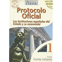 (5ª Ed.) Protocolo Oficial - Las Instituciones Españolas Del Estado Y Su Ceremonial (+cd) (Area De Formacion)