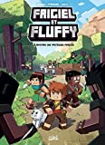 Frigiel et Fluffy T01 : Le Mystère des pastèques perdues (French Edition)
