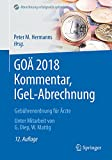 GOÄ 2018 Kommentar, IGeL-Abrechnung: Gebührenordnung für Ärzte (Abrechnung erfolgreich optimiert)