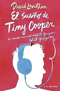 El sueño de Tiny Cooper par David Levithan