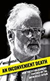 An Inconvenient Death: How the Establishment...