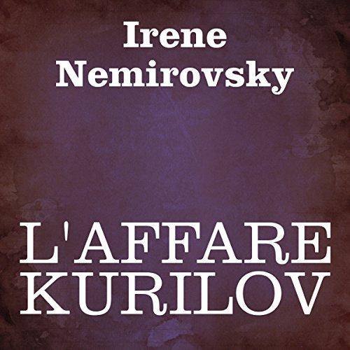 L'affare Kurilov  Audiolibri