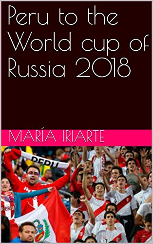 Peru to the World cup of Russia 2018 book cover