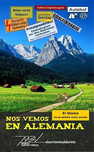 Nos vemos en Alemania por Manuel Santos Varela