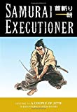 Samurai Executioner Volume 10: A Couple of Jitte