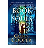 [(Book of Souls)] [ By (author) Glenn Cooper ] [February, 2010]