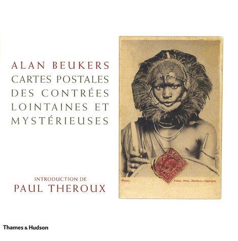 Cartes postales des contrées lointaines et mystérieuses