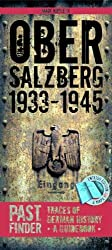 Past Finder Obersalzberg 1933-45: Traces of German History - A Guidebook (Pastfinder)
