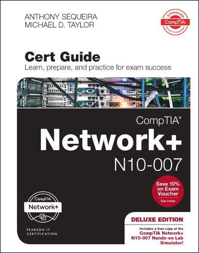CompTIA Network + N10-007 Cert Guide, Deluxe Edition, 1/e por Anthony Sequeira