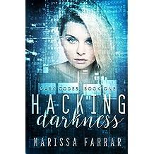Hacking Darkness: A Reverse Harem Romance (Dark Codes Book 1)
