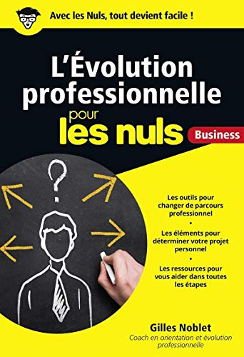 L'Évolution professionnelle pour les Nuls Business