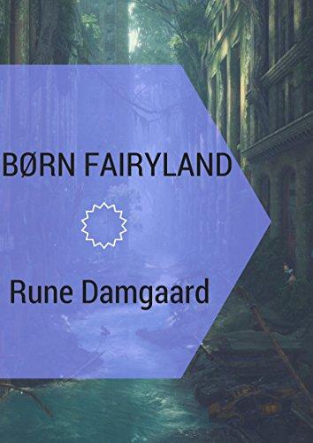 børn fairyland (Danish Edition) por Rune  Damgaard