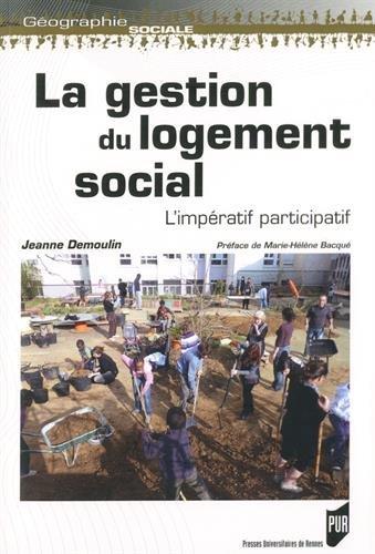 La gestion du logement social: L'impératif participatif.